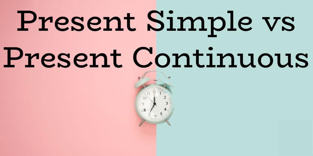 زمان حال ساده - زمان حال استمراری